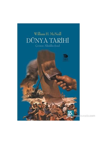 Dünya Tarihi - William H. McNeill