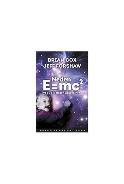 Neden E=Mc2 Ve Bu Bizi Neden İlgilendirir - Jeff Forshaw