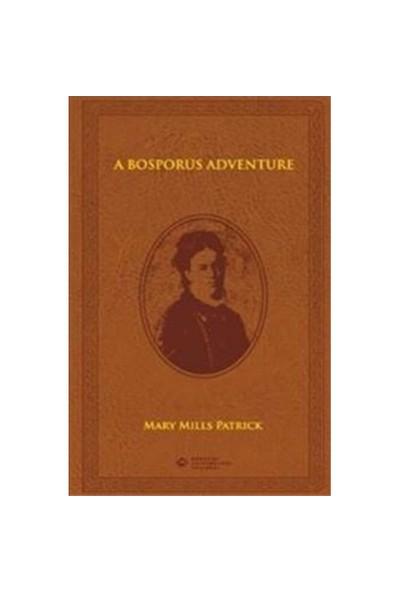 Bosporus Adventure-Mary Mills Patrick