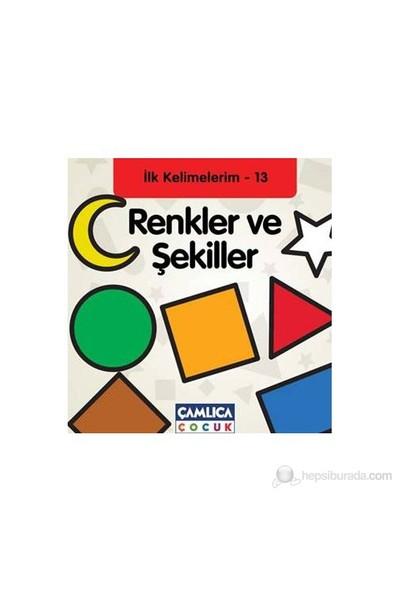 Renkler ve Şekiller - İlk Kelimelerim - 13