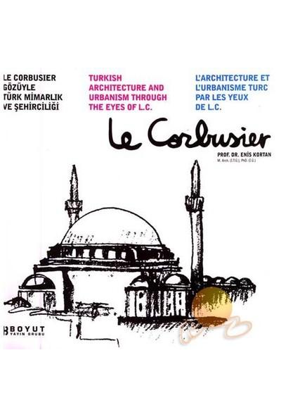 Le Corbusier Gözüyle Türk Mimarlık Ve Şehirciliği