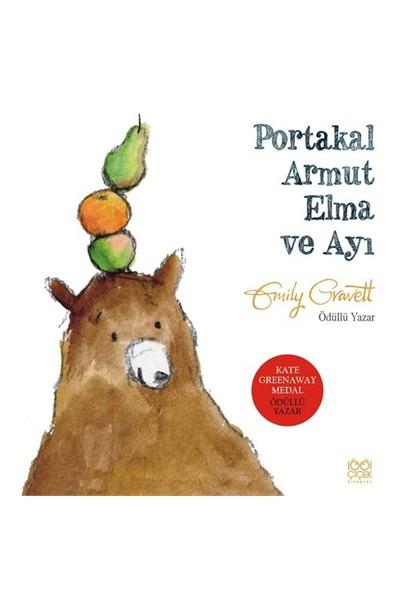 Portakal Armut Elma Ve Ayı-Emily Grawett