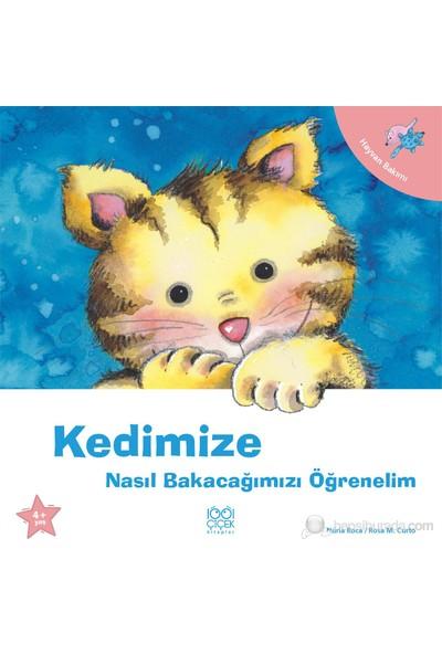 Kedimize Nasıl Bakacağımızı Öğrenelim - Nuria Roca