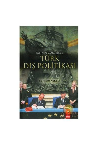 Batının Çöküşü Ve Türk Dış Politikası