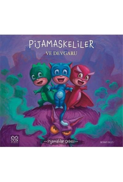 Pijamaskeliler Ve Devgaru - Romuald