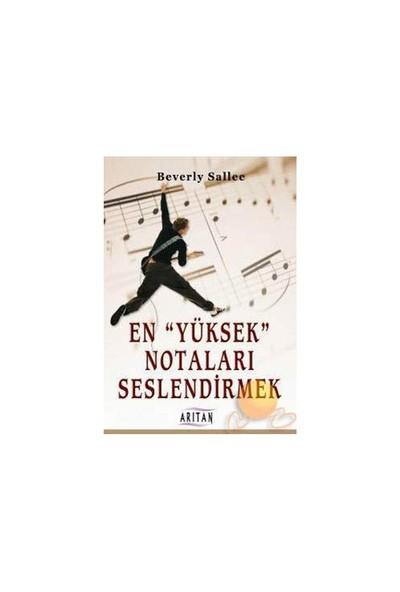 """En """"Yüksek"""" Notaları Seslendirmek-Beverly Sallee"""