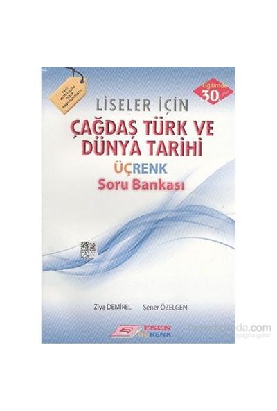 Esen 12. Sınıf Çağdaş Türk Ve Dünya Tarihi Üçrenk Soru Bankası - Şener Özelgen