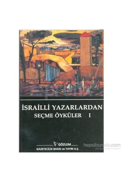 İsrailli Yazarlardan Seçme Öyküler 1-Amos Oz