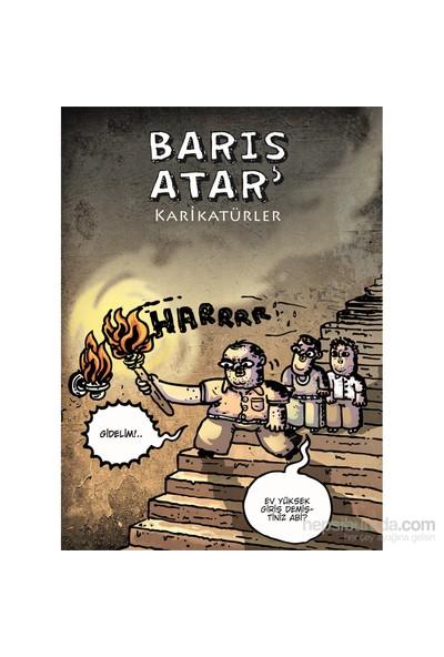 Karikatürler –Barış Atar - Barış Atar