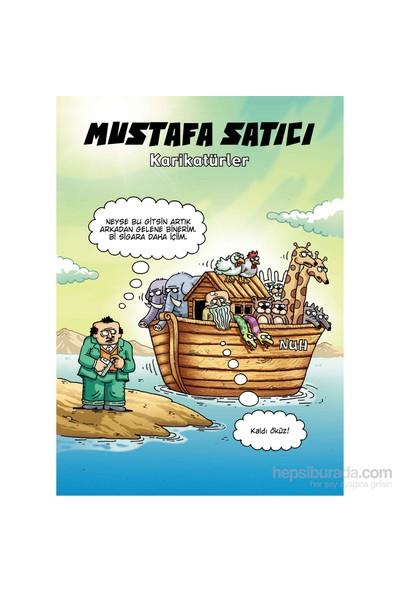 Karikatürler –Mustafa Satıcı - Mustafa Satıcı