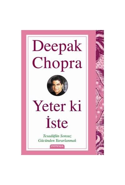 Yeter Ki İste-Deepak Chopra