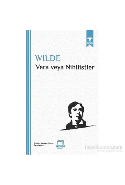 Vera Veya Nihilistler-Oscar Wilde