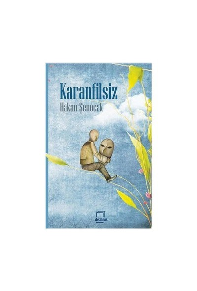 Karanfilsiz-Hakan Şenocak