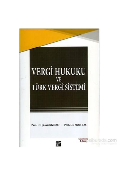 Vergi Hukuku Ve Türk Vergi Sistemi-Metin Taş