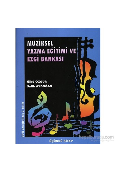 Müziksel Yazma Eğitimi ve Ezgi Bankası - Salih Aydoğan