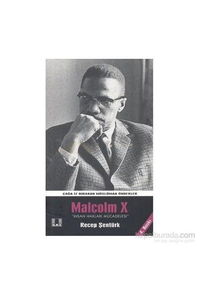 Malcolm X - Recep Şentürk