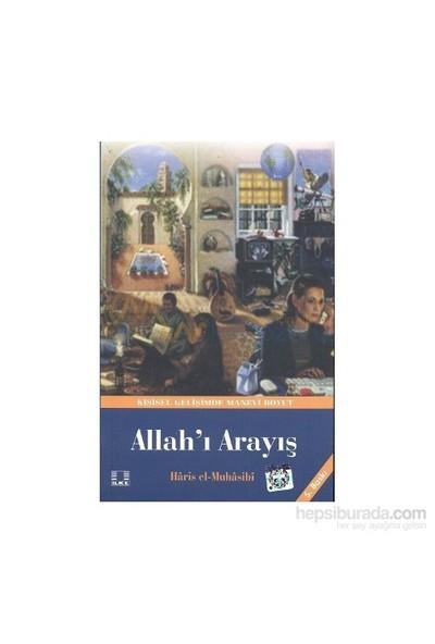 Allah''I Arayış-Ebu Abdullah Haris El-Muhasibi