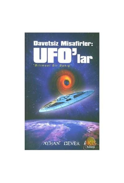 Davetsiz Misafirler: Ufo'lar