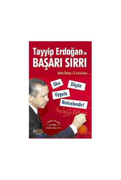 Tayyip Erdoğan'In Başarı Sırrı-Adem Özbay