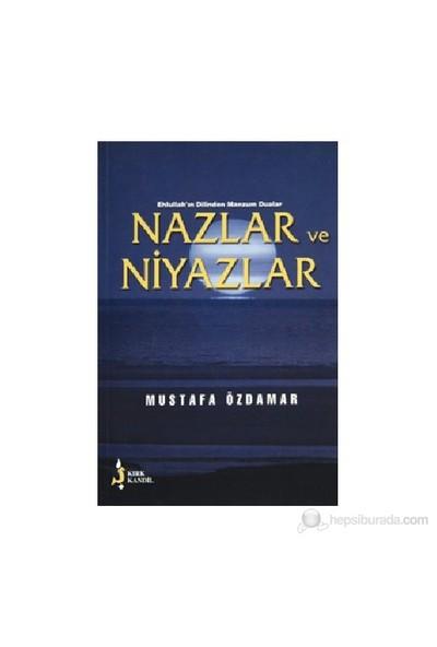 Nazlar Ve Niyazlar-Mustafa Özdamar