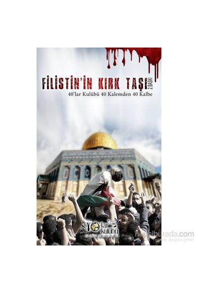 Filistin'İn Kırk Taşı-Kolektif