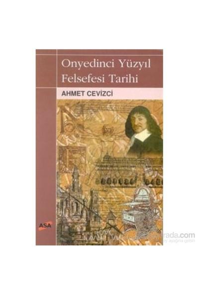 Onyedinci Yüzyıl Felsefesi Tarihi-Ahmet Cevizci