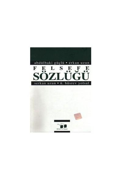 Felsefe Sözlüğü-Abdülbaki Güçlü