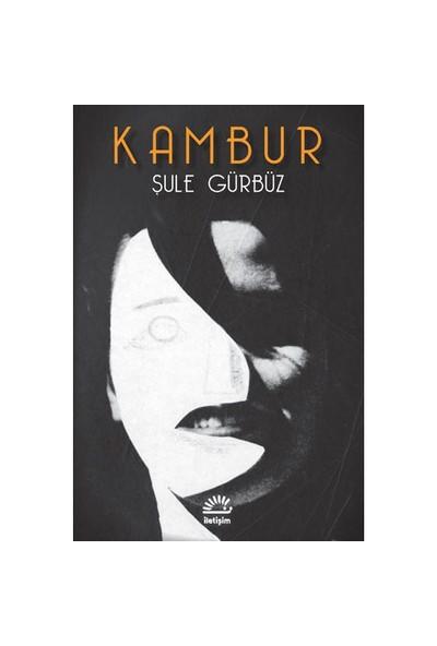 Kambur - Şule Gürbüz