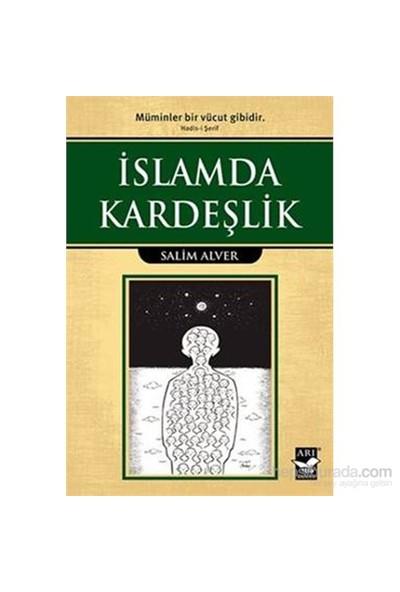 İslamda Kardeşlik-Salim Alver