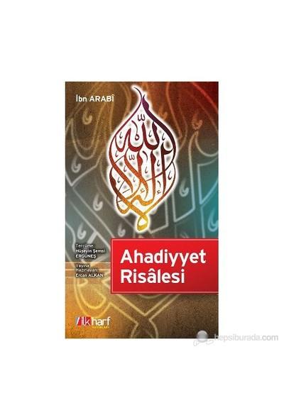 Ahadiyyet Risâlesi-Muhyiddin İbn Arabi