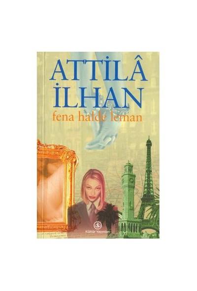 Fena Halde Leman-Attila İlhan