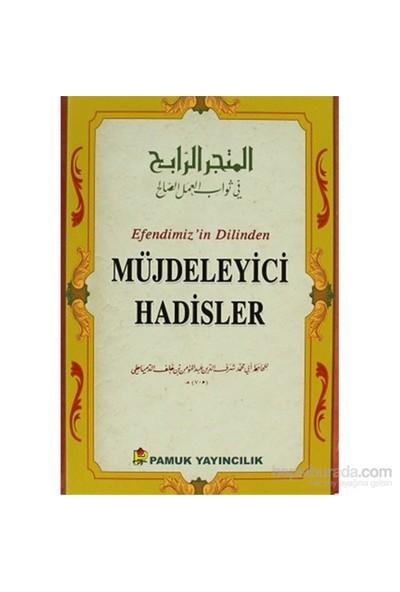 Efendimiz'in Dilinden Müjdeleyici Hadisler (Hadis-015/P22) - Hafız Şerefüddin ed-Dimyati