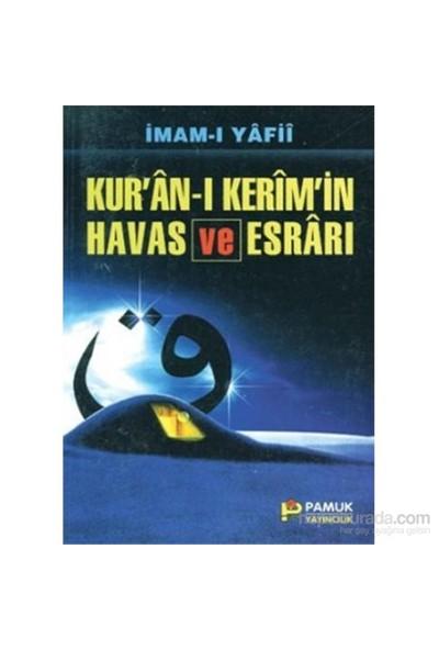 Kur'an-I Kerim'in Havas Ve Esrarı (Dua-035/P19)