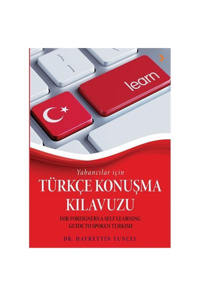Yabancılar İçin Türkçe Konuşma Kılavuzu-Hayrettin Tunçel