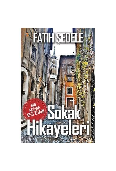 Sokak Hikayeleri-Fatih Şedele