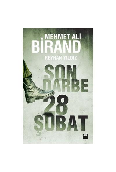Son Darbe: 28 Şubat-Mehmet Ali Birand