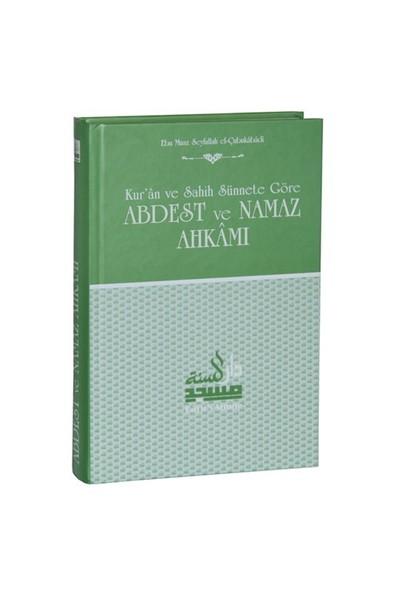 Kur'An Ve Sahih Sünnete Göre Abdest Ve Namaz Ahkamı-Ebu Muaz Seyfullah El-Çabukabadi