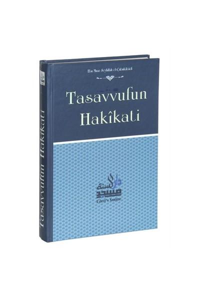 Tasavvufun Hakikati-Ebu Muaz Seyfullah El-Çabukabadi