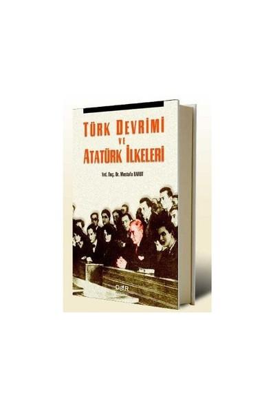 Türk Devrimi Ve Atatürk İlkeleri-Mustafa Barut