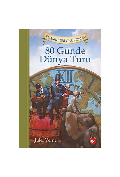 80 Günde Dünya Turu-Jules Verne