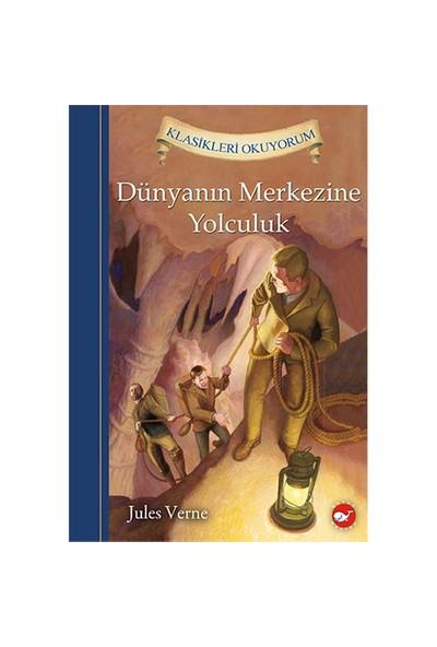Dünyanın Merkezine Yolculuk - Jules Verne