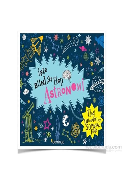 İşte Bunlar Hep Astronomi-Malcolm Croft