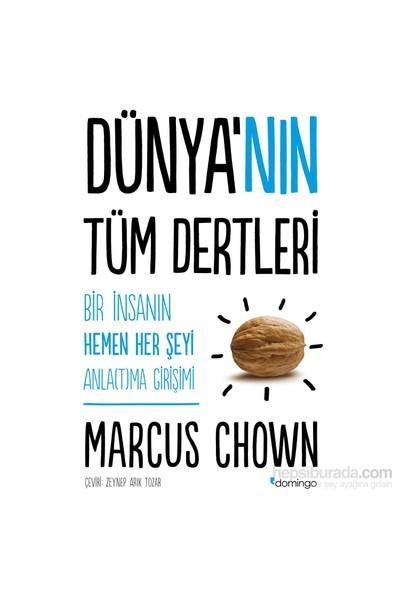 Dünyanın Tüm Dertleri - Marcus Chown