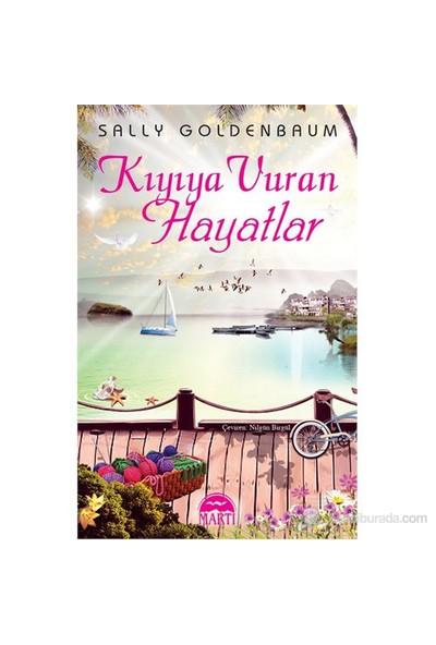 Kıyıya Vuran Hayatlar-Sally Goldenbaum