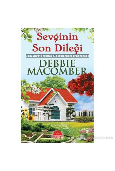 Sevginin Son Dileği - Debbie Macomber