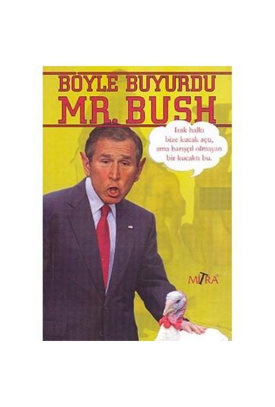 Böyle Buyurdu Mr. Bush - Derleme