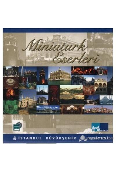Miniaturk Eserleri (11 Kitap Takım)-Kolektif