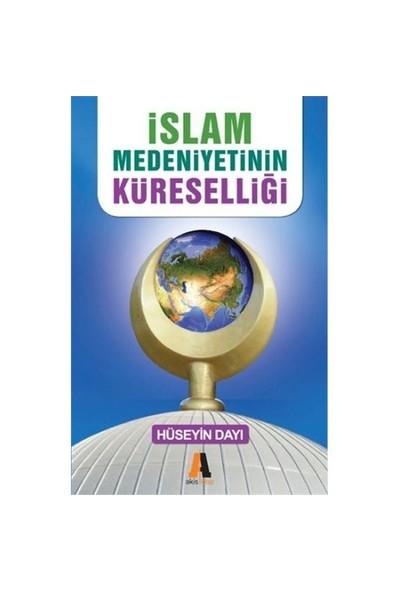İslam Medeniyetinin Küreselliği
