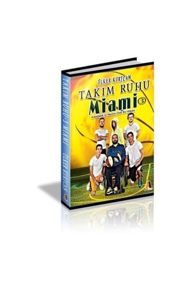 Takım Ruhu 3: Miami