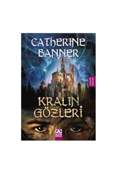 Kralın Gözleri - Catherine Banner